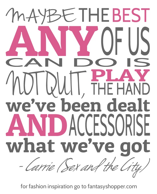 Get inspired with Carrie Bradshaw in Sex and the City #quotes #inspiration