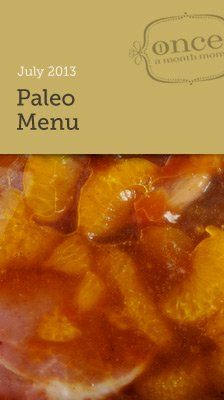 Paleo July 2013 Freezer Menu - make all of your meals for the month in one day! Great for those on specialty diets like #paleo - saves you money too. #oamc #freezermeal