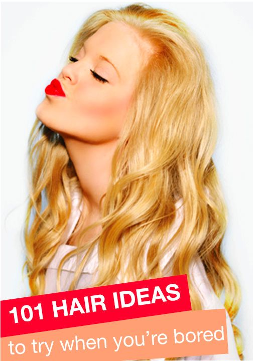 Bored of your current hairstyle? Well lucky you, here are 101 hair ideas to try when you're bored!