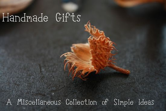great collection of simple handmade gift ideas