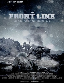 The Front Line...South Korean film about the Korean war. Directed by Hun Jang.