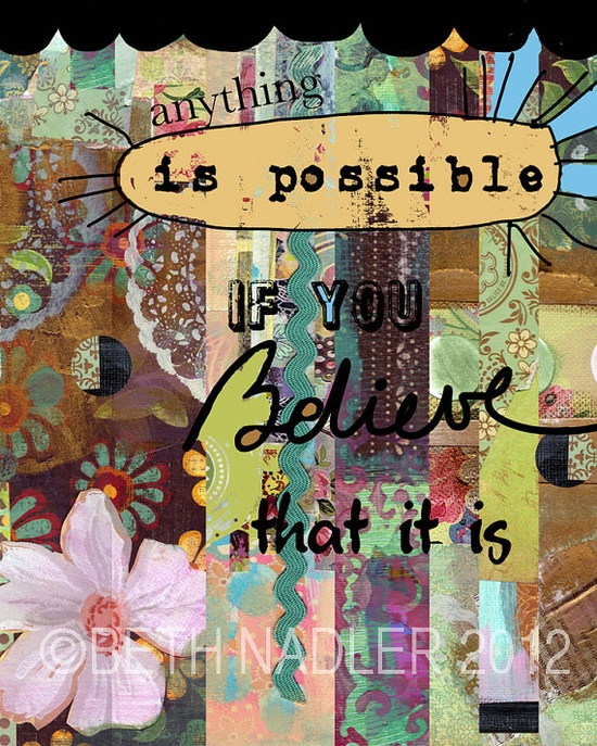 Anything is Possible Collage Art by BethNadlerArt