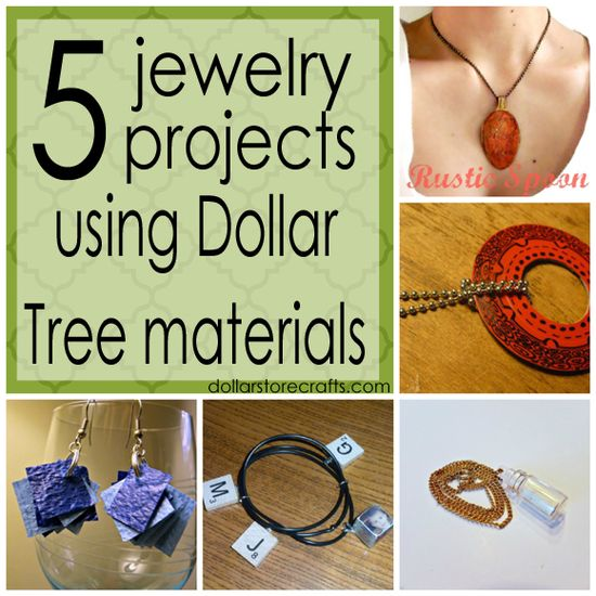 Five Jewelry Projects Using Dollar Tree Materials