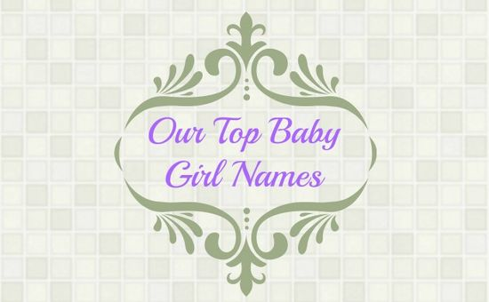 One blogger shares her top baby girl names