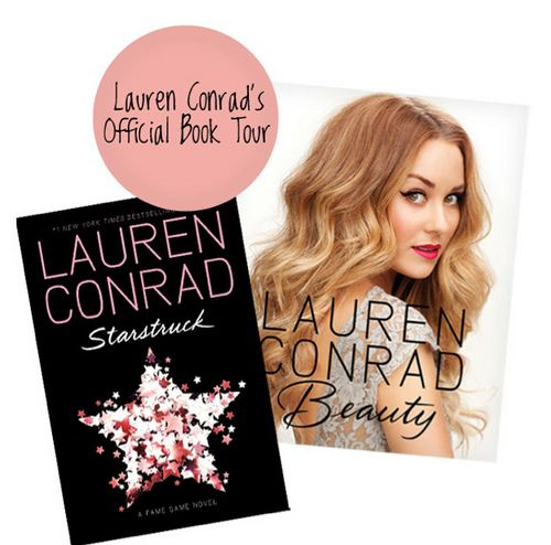 Lauren Conrad's Official Book Tour: Starstruck & Lauren Conrad Beauty-Laurens style book and beauty book are all a fashionista needs !