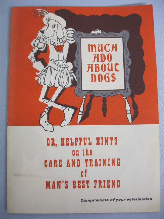 Vintage 50's Dog Care Booklet Much Ado About Dogs Helpful Hints Care Training