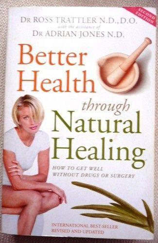 Better Health Natural Healingby R