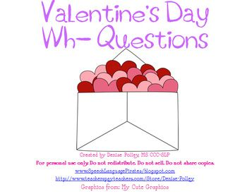 Valentine's WH- Questions!