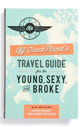 'Travel Guide for the Young, Sexy, and Broke' Book