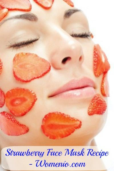Strawberry Face Mask - 15 Homemade Facial Masks For A Variety Of Different Skin Types