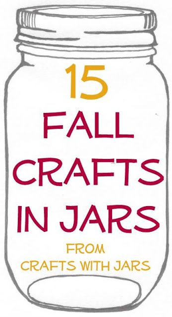 Crafts with Jars: 15 Fall Crafts in Jars