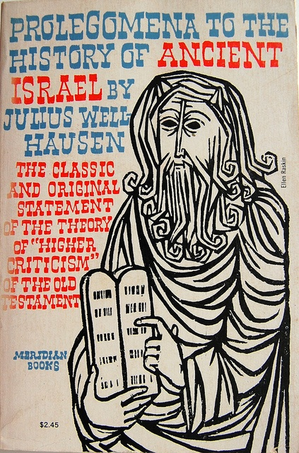 Julius Wellhausen, Prolegomena to the History of Ancient Israel. Cover by Ellen Raskin.  by Crossett Library Bennington College, via Flickr