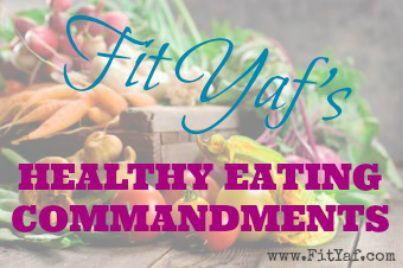 FitYaf's Healthy Eating Commandments