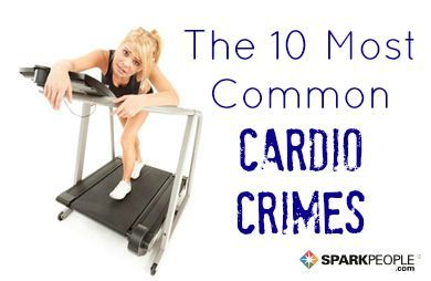 Avoid these cardio don'ts to have a better workout. @SparkPeople
