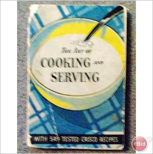 The Art of Cooking and Serving Cookbook