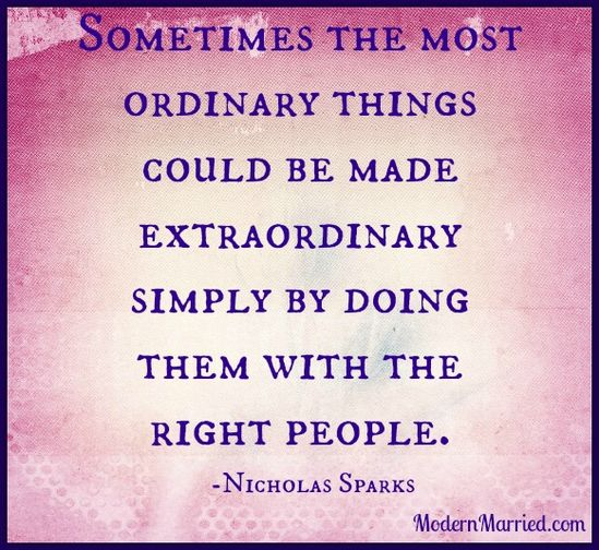Click the link to read the article - Embracing Imperfect Love. modernmarried.com...  ordinary things nicholas sparks quote    #nicholas sparks #romance #love #real #marriage #life #relationships