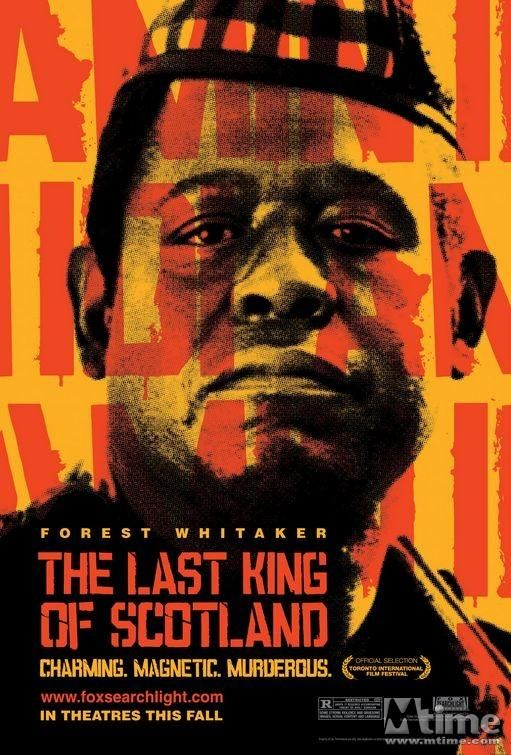 The Last King of Scotland - Kevin Macdonald (2006). Excellent actors, great film!