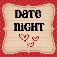 Great Date Night & other ideas