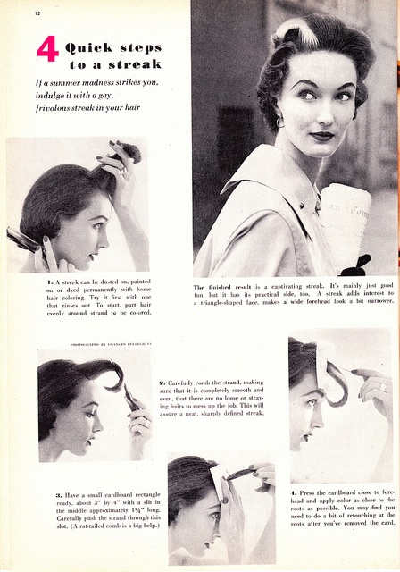 Awesome vintage how to hair streak ad.    But mine is real...