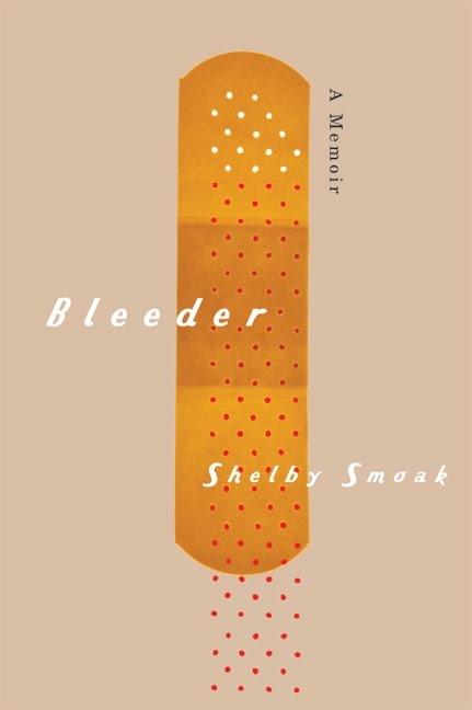 Shelby Smoak's BLEEDER Cover Design by David Drummond