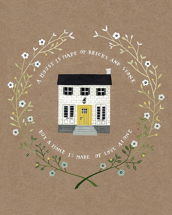 a house is made of bricks and stone but a home is made of love alone. etsy shop.