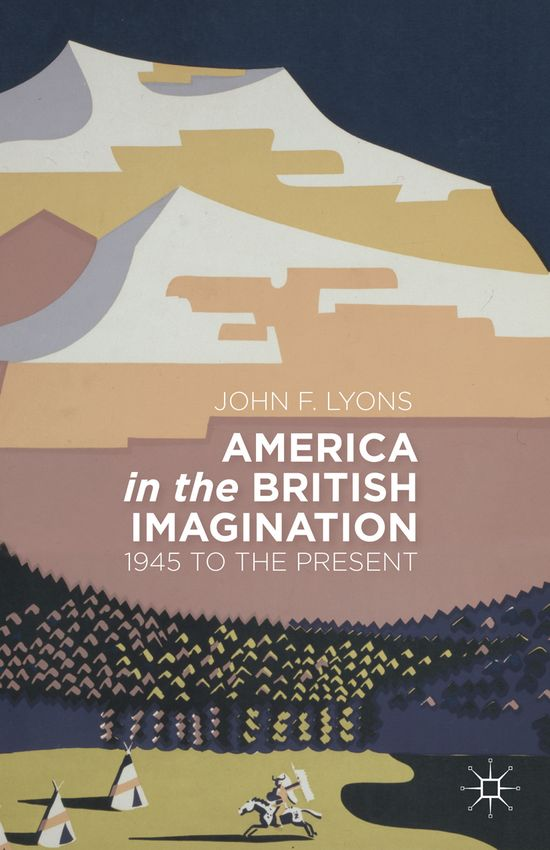 America in the British Imagination book cover ©Palgrave Macmillan