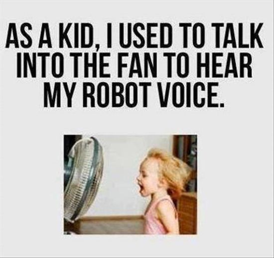 Funny childhood memory.....it's still fun to do