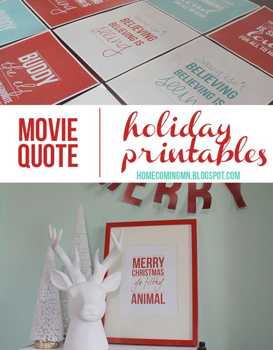 Free Holiday Printables: Holiday Movies best quotes!