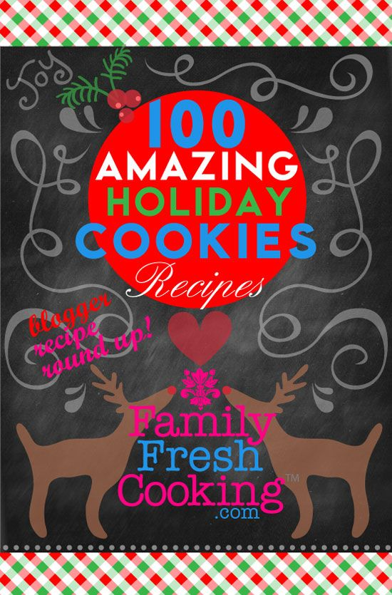100 Amazing Holiday Cookie Recipes