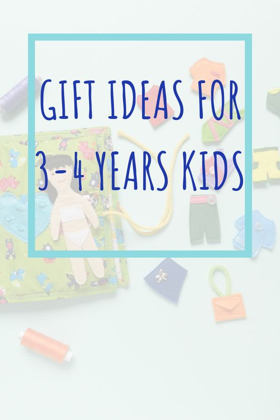 Gift ideas for 3-4 year old kids