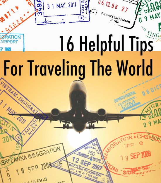 16 Helpful Tips for Traveling the World #TravelTip