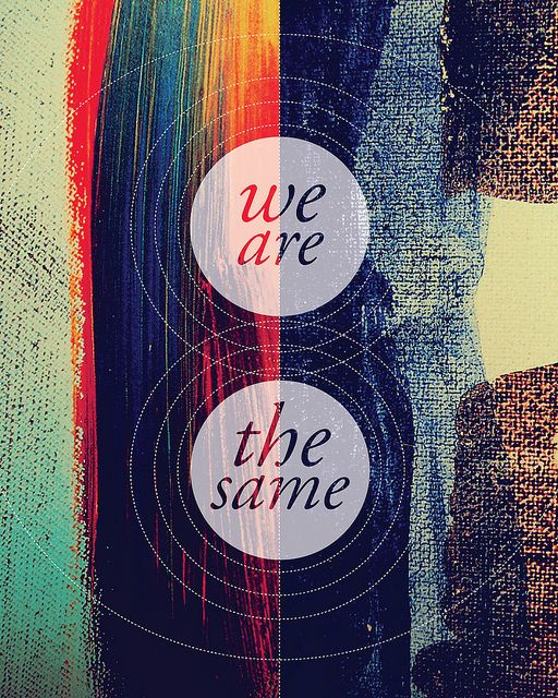 We are the Same by Catherine Roach.