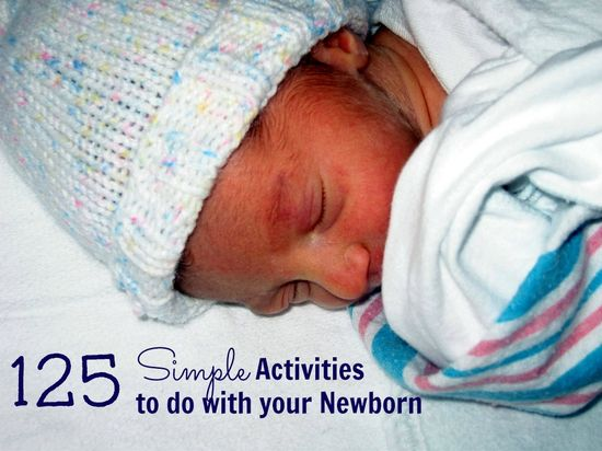 125 Simple activities to do with your newborn! Great things to do with your early infant from Productive Parenting.