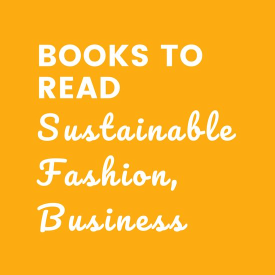 Books to Read - Sustainable Fashion, Business