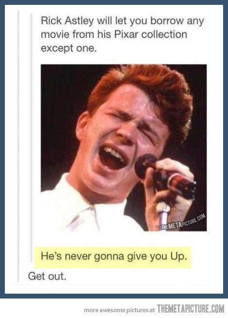 never gonna let you down.