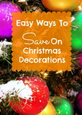 Easy Ways to Save on Christmas Decorations