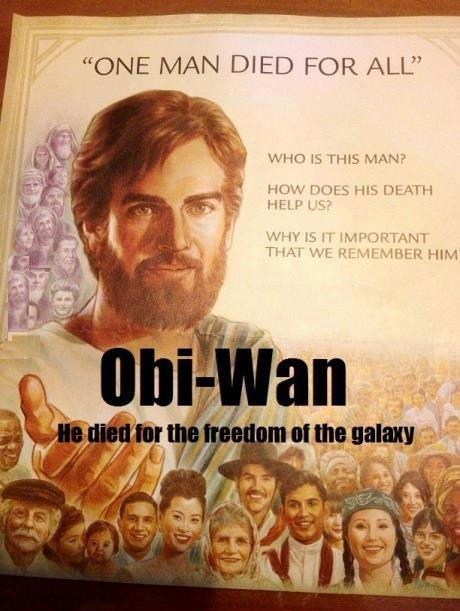 Obi-Wan - He died for the freedom of the galaxy