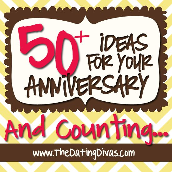 Over 50 of the BEST Anniversary ideas... and more are added all the time.  www.TheDatingDiva... #anniversaryideas #marriage #romance