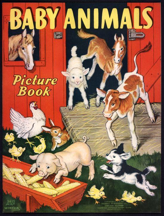 "Merrill 1938 ""BABY ANIMALS PICTURE BOOK"", illus. Milo Winter"