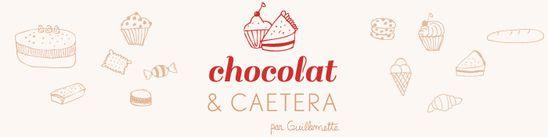 Chocolat & caetera,