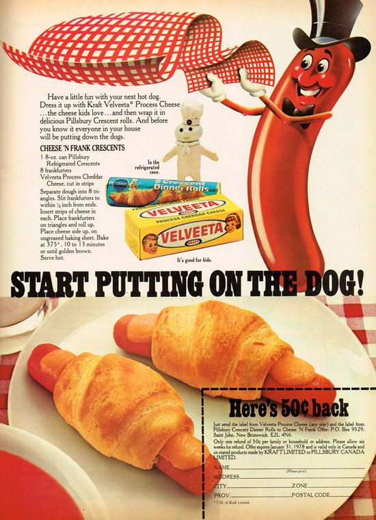 A top hat wearing hot dog and the Pillsbury Dough Boy together in one add - doesn't get much cuter (in the world of 70s food ads) that that. #pigs_in_a_blanket #crescent #rolls #hot_dogs #Velveeta #retro #food #vintage #ad #1970s