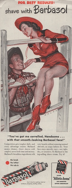 """You've got me corralled, Handsome"". Cowboy and cowgirl, 1948 Barbasol ad"