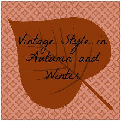 Bonjour, Emily: Incorporating Vintage Style into Autumn and Winter.