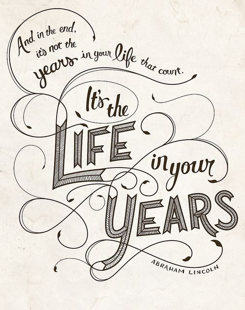 the life in your years quote
