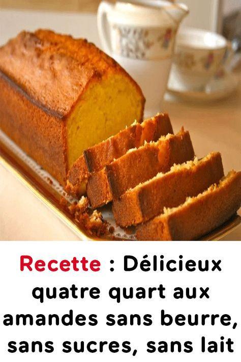 Recette : Délicieux quatre quart aux amandes sans beurre, sans sucres, sans lait