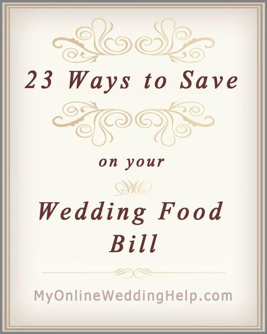 23 Ideas for Saving on Wedding Food.