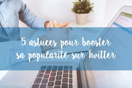 #blogging #loveblogging #blog #blogueur #blogueuse #overblog #blogger #astuces #tips #twitter #tweet #boost #popularité