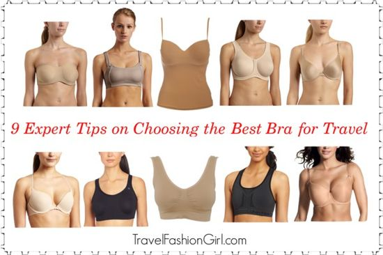 9 Expert Tips on Choosing the Best Bra for Travel travelfashiongirl... #travel #fashion