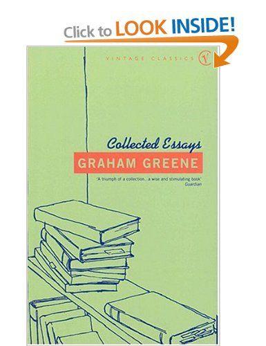 Graham Greene - Collected Essays