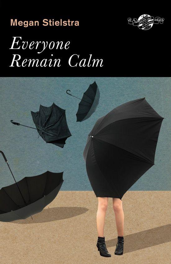 Everyone Remain Calm:  #BlackUmbrella umbrellas illustration covers books